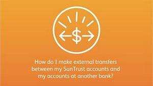external transfers suntrust resource center rh suntrust com