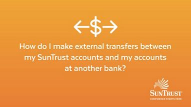 External Transfers | SunTrust Resource Center