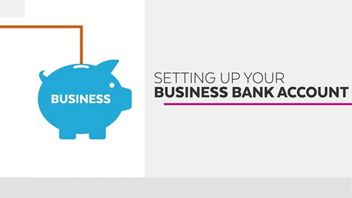 Setting up your Business Bank Account
